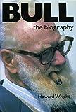 Bull: The Biography