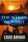 The School of Night: A Novel (1250002303) by Bayard, Louis