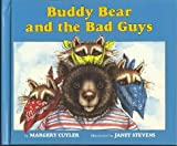 BUDDY BEAR & BAD GUYS CL (0395599393) by Cuyler, Margery