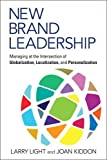 img - for New Brand Leadership: Managing at the Intersection of Globalization, Localization and Personalization book / textbook / text book