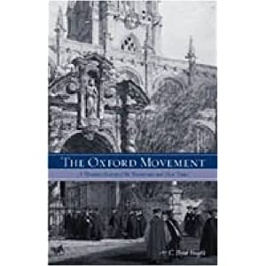 the oxford movement  a thematic history of the tractarians and their times