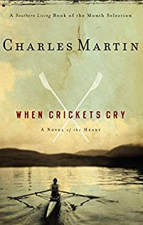 When Crickets Cry by Charles Martin ebook deal
