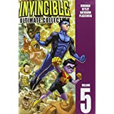 Invincible: The Ultimate Collection Volume 5 (Invincible Ultimate Collection) ~ Robert Kirkman
