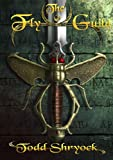The Fly Guild