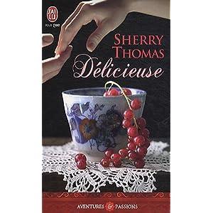 délicieuse - Délicieuse de Sherry Thomas  51Nz6LtR60L._SL500_AA300_