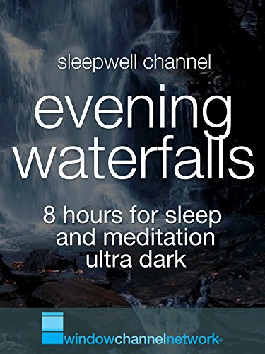 Evening Waterfalls, 8 hours for sleep and meditation ultra dark (Dark Water Movie compare prices)