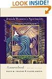 Four Centuries of Jewish Women's Spirituality: A Sourcebook (HBI Series on Jewish Women)
