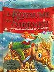 Le Royaume des sir�nes: Un voyage au...