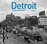 img - for Detroit: Then and Now? by Cheri Gay (2016-04-01) book / textbook / text book