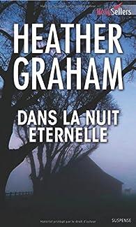 Dans la nuit éternelle - Heather Graham 51Nz8q1FPwL._SX195_