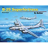 B-29 Superfortress In Action (Aircraft No. 227)