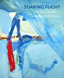 img - for Soaring Flight: Peter Lanyon's Gliding Paintings book / textbook / text book