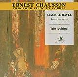Chausson/Ravel:Piano Trios