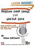 Russian Folk Songs For Guitar Solo