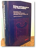 Science and Engineering on Cray Supercomputers: Proceedings of the Third International Symposium, Minneapolis, Minnesota, September 1987