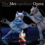 The Metropolitan Opera 2015 Wall Calendar