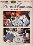 img - for Thread Coasters to Crochet. Leaflet 2395 book / textbook / text book