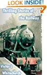 Thrilling Stories of the Railway (Bla...