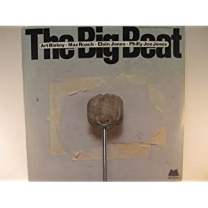 Amazon.com: The Big Beat: Art Blakey, Max Roach, Elvin Jones ...