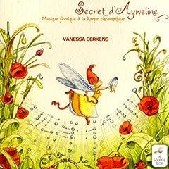 Secret D'Ayweline, Musique Féerique A La Harpe Chromatique