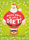 Santa Claus Is on a Diet!