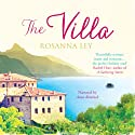 The Villa (       UNABRIDGED) by Rosanna Ley Narrated by Anna Bentinck