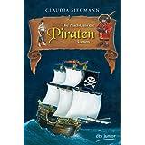 """Die Nacht, als die Piraten kamenvon """"Claudia Siegmann"""""""