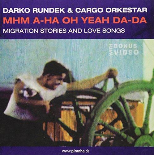 mhm-a-ha-oh-yeah-da-da-by-darko-rundek-cargo-orkestar