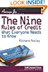 The Nine Rules of Credit: What Everyo...