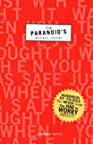 Paranoid's Pocket Guide (0811894541) by Tuttle, Cameron