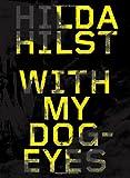 With My Dog Eyes: A Novel