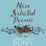 New Selected Poems: 1984-2004 | Carol Ann Duffy