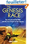 The Genesis Race: Our Extraterrestria...