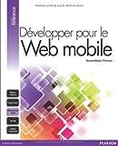 echange, troc Maximiliano Firtman - Développer pour le web mobile