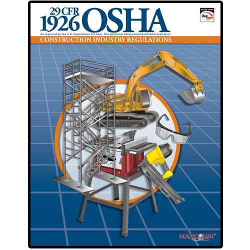 1926 OSHA Construction Industry Regulations Book (Feburary 2009)