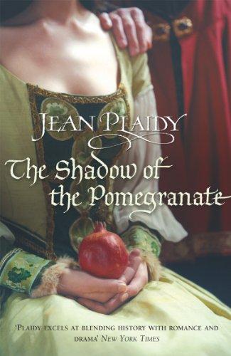 The Shadow of the Pomegranate: (Tudor Saga)
