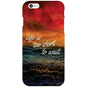 Printland Life is Costly Phone Cover For Apple iPhone 6