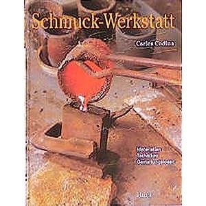 Schmuck-Werkstatt: Materialien, Techniken, Gestaltungsideen