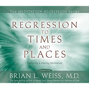 Regression to Times and Places (Meditation Regression)Audio CD