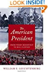 The American President: From Teddy Ro...