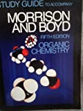 Study Guide to Accompany Organic Chemistry