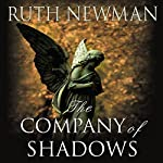 The Company of Shadows | Ruth Newman