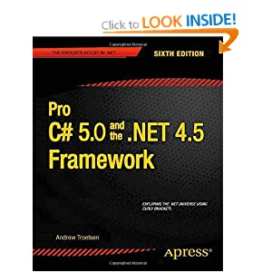 Pro C# and the .NET 4.5 Framework 6th Edition (Professional Apress)
