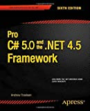 Pro C# and the .NET 4.5 Framework (Professional Apress)