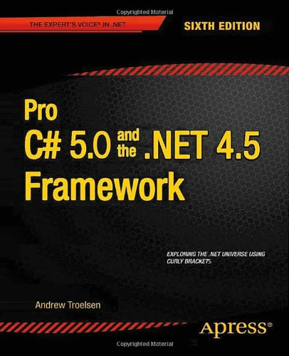 Pro C # 5.0 and the .NET 4.5 Framework