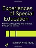 img - for Experiences of Special Education: Re-evaluating Policy and Practice through Life Stories book / textbook / text book