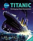 Galileo Wissen: Titanic: Untergang eines Ozeanriesen