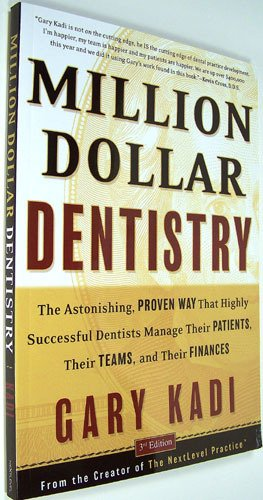 Million Dollar Dentistry