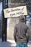 The Liberation of Max McTrue
