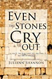 img - for Even the Stones Cry Out book / textbook / text book